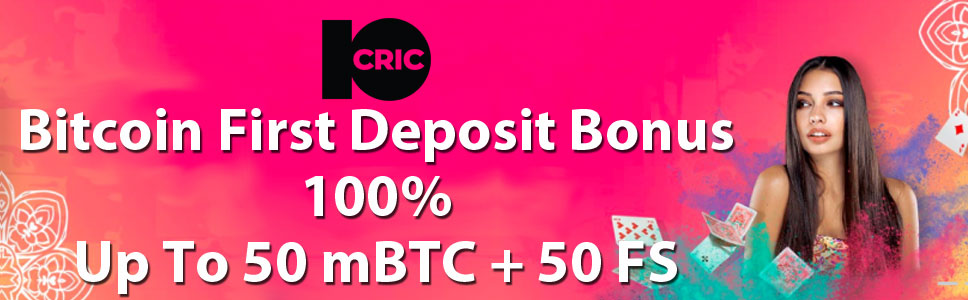 10Cric Casino 50 mBTC Bitcoin First Deposit Bonus