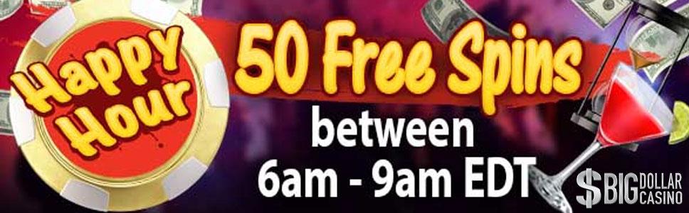 Big Dollar Casino Happy Hour Bonus