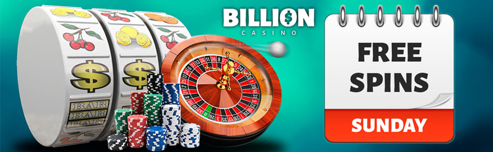Billion Casino Sunday Free Spins Bonus