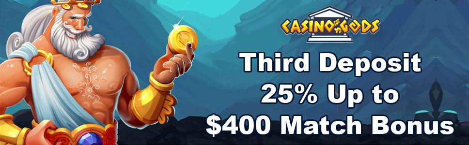 Casino Gods Third Deposit Bonus