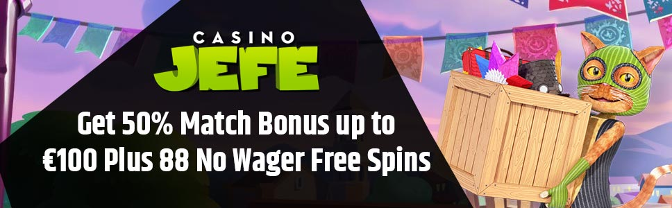 Casino Jefe 100 Bonus 88 Free Spins On Second Deposit