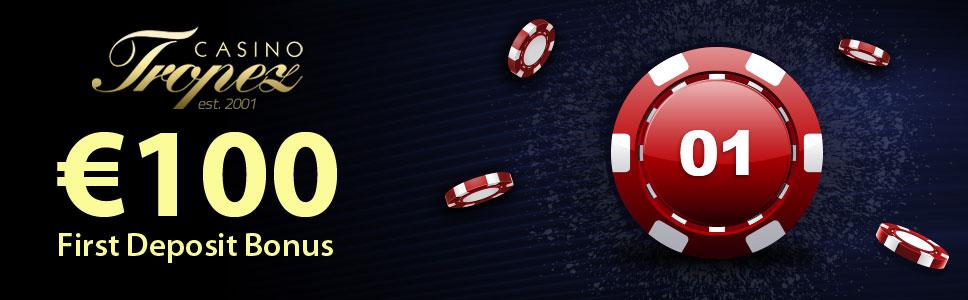 Casino Tropez New Player Bonus Get 100 On First Deposit
