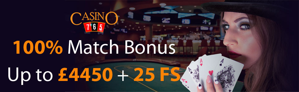 Casino765 100% Match Bonus