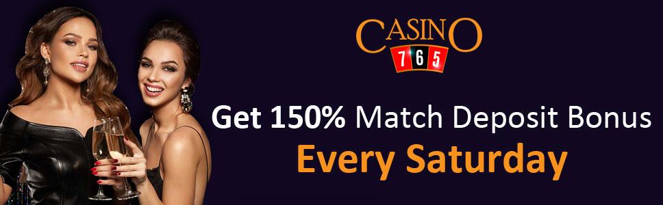 Casino765 Saturday Bonus