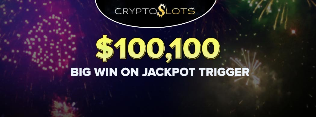 Cryptoslots Casino Player Triggers $100,000 in Jackpots