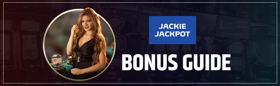 Jackie Jackpot Casino Bonus & Promotions