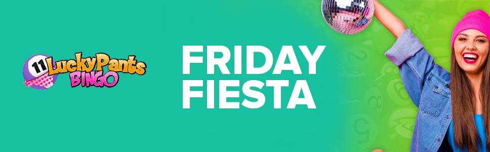 Lucky Pants Bingo Friday Fiesta Offer