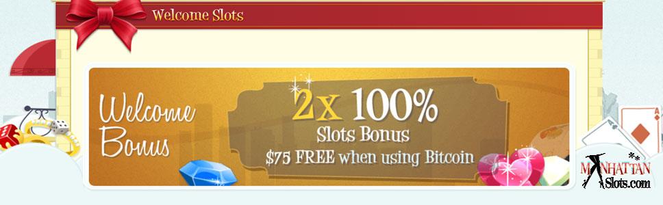 Manhattan Slots Casino 747 Welcome Bonus 75 Free Chip