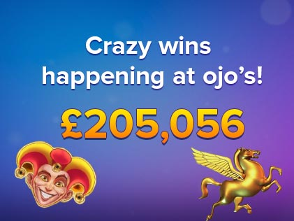 Play OJO Casino's list of big winners for February including its highest win yet worth £205,056