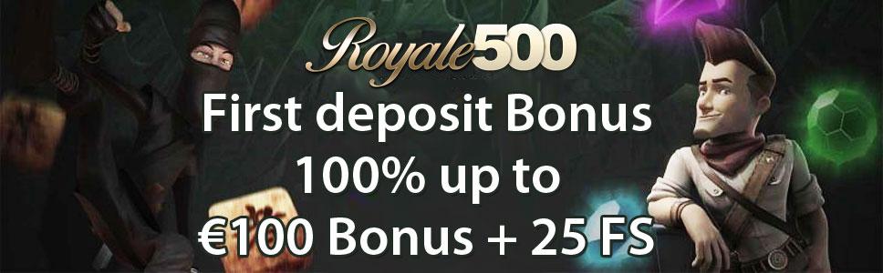 Royale500 Casino First Deposit Bonus