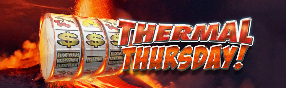 Thermal Thursday Rich casino