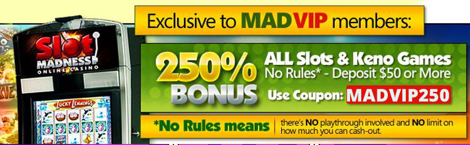 Slot Madness Casino Vip Bonus